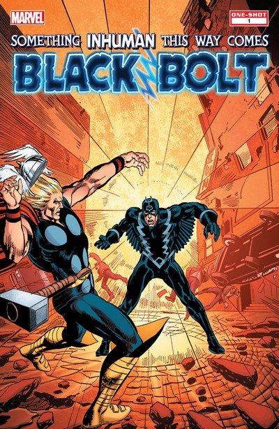 Black Bolt – Something Inhuman This Way Comes (2013)