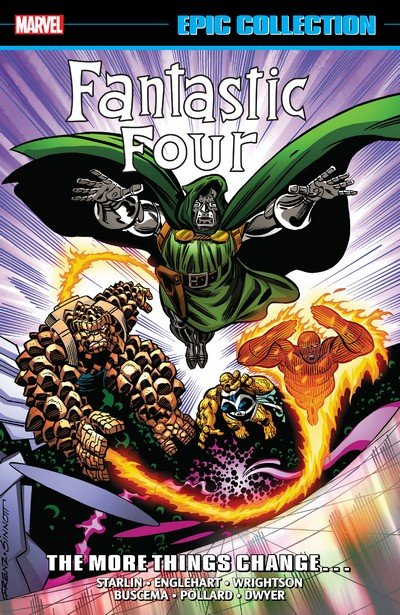 Fantastic Four Epic Collection – The More Things Change (2019)