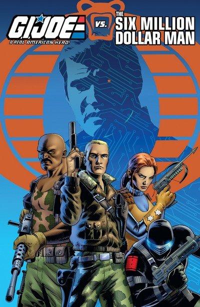 G.I. Joe – A Real American Hero vs. the Six Million Dollar Man (TPB) (2018)