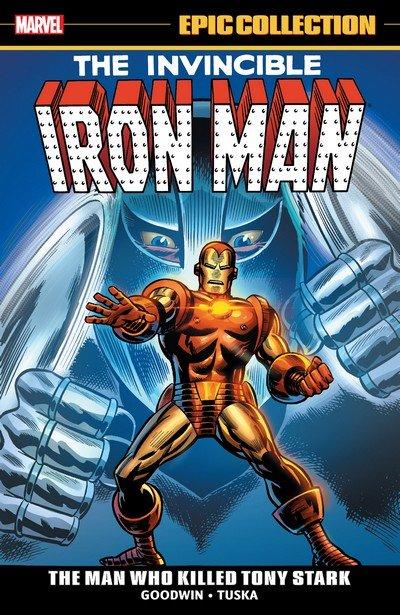 Iron Man Epic Collection Vol. 3 – The Man Who Killed Tony Stark (2019)