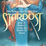 Neil Gaiman and Charles Vess' Stardust (New Edition) (2019)