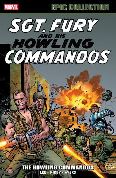 Sgt. Fury Epic Collection Vol. 1 – The Howling Commandos (TPB) (2019)
