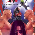 WWE – Then. Now. Forever. Vol. 1 – 3 (TPB) (2018-2019)