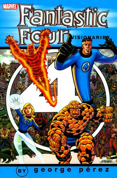 Fantastic Four Visionaries – George Perez Vol. 1 – 2 (TPB) (2005-2006)