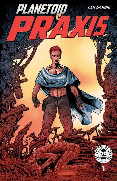 Planetoid Praxis #1 – 6 (2017)