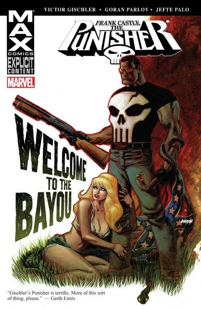 Punisher – Frank Castle MAX – Welcome to the Bayou (TPB) (2009)