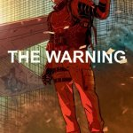 The Warning #1 – 10 (2018-2019)