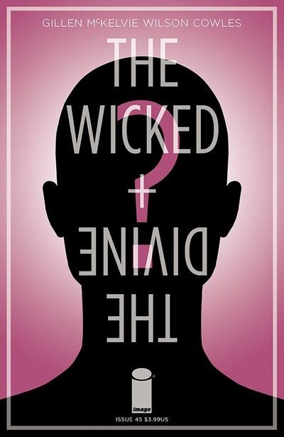 The Wicked + The Divine #45 (2019)