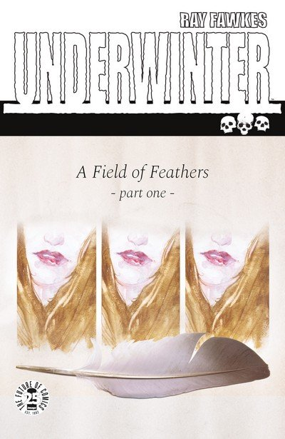Underwinter – A Field of Feathers #1 – 5 (2017-2018)