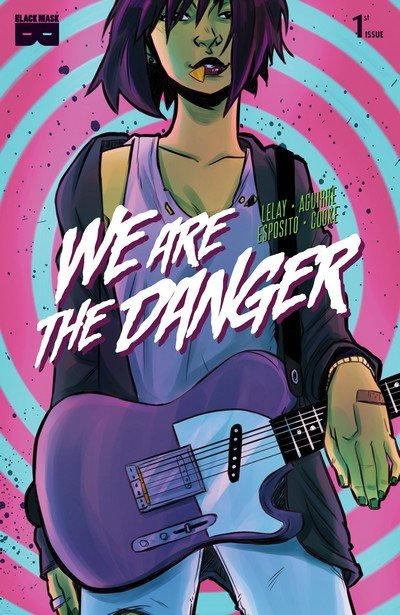 We are the Danger #1 – 4 (2018)