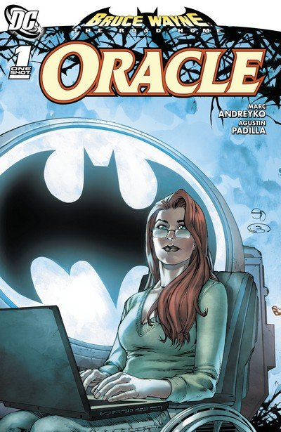 Bruce Wayne – The Road Home – Oracle #1 (2010)