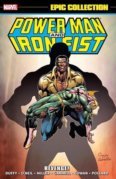 Power Man and Iron Fist Epic Collection Vol. 2 – Revenge! (2016)