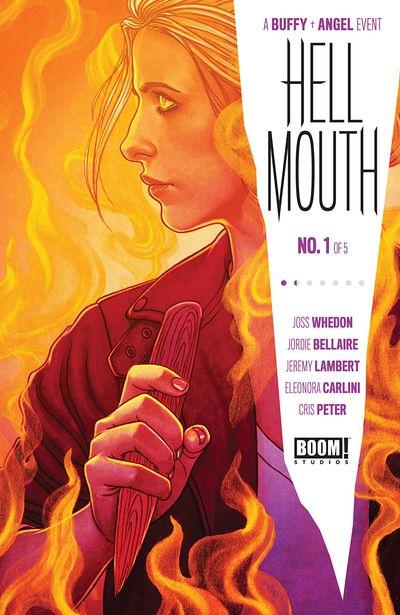 Buffy the Vampire Slayer-Angel – Hellmouth #1 (2019)