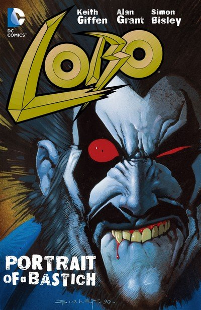 Lobo – Portrait of a Bastich (TPB) (2008)