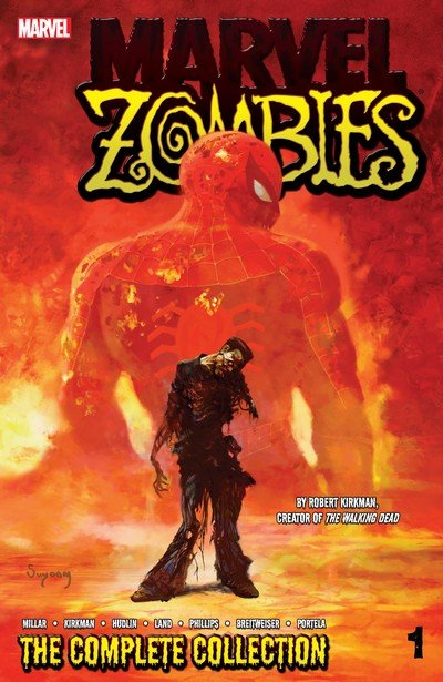 Marvel Zombies – The Complete Collection Vol. 1 – 3 (2013-2014)