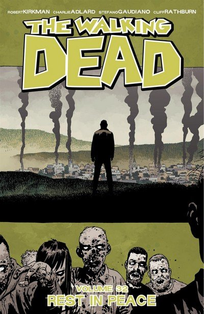 The Walking Dead Vol. 32 – Rest In Peace (TPB) (2019)