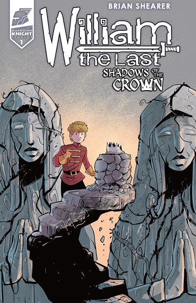 William the Last – Shadow of the Crown #1 (2019)