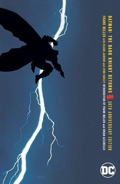 Batman – The Dark Knight Returns 30th Anniversary Edition (2019)