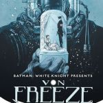 Batman – White Knight Presents Von Freeze #1 (2019)