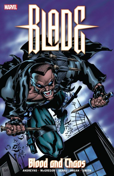 Blade – Blood and Chaos (TPB) (2018)