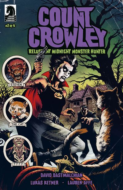 Count Crowley – Reluctant Midnight Monster Hunter #2 (2019)
