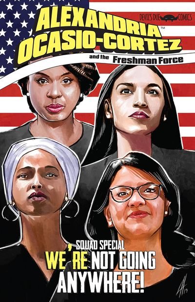 Alexandria Ocasio-Cortez and the Freshman Force – Squad Special #1 (2019)
