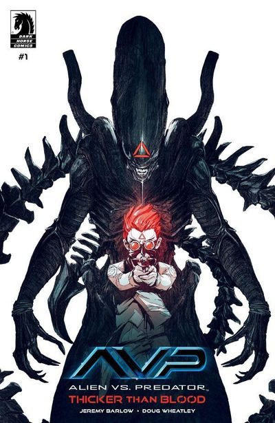 Aliens Vs Predator – Thicker Than Blood #1 (2019)