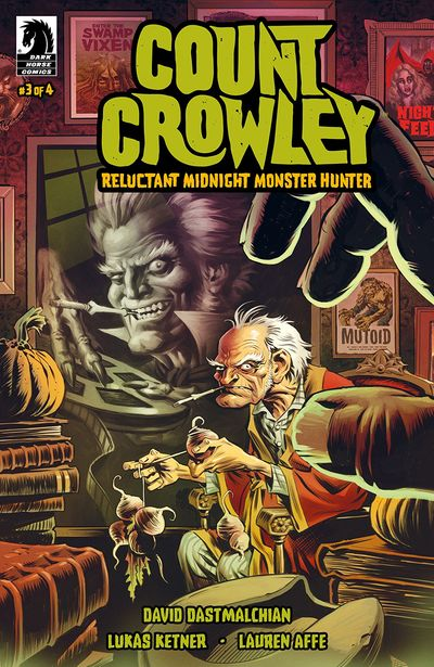 Count Crowley – Reluctant Midnight Monster Hunter #3 (2019)