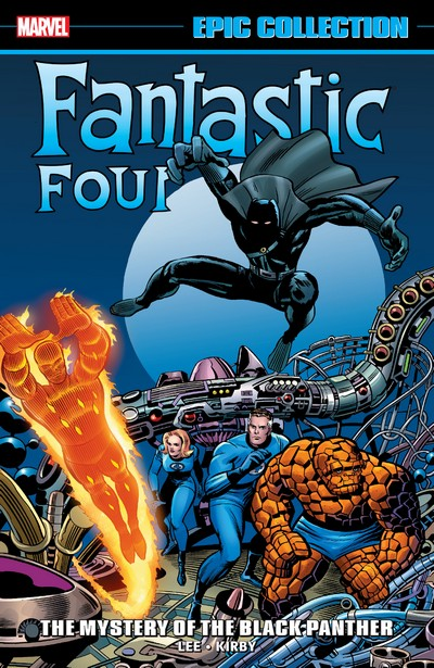 Fantastic Four Epic Collection Vol. 4 – The Mystery of the Black Panther (2019)