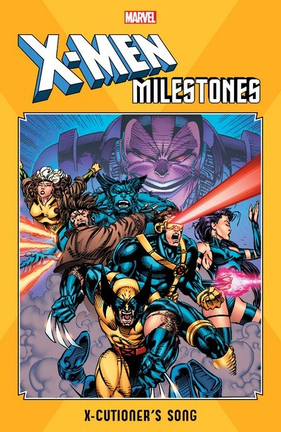 X-Men Milestones – X-Cutioner's Song (TPB) (2019)