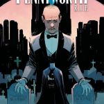 Batman – Pennyworth R.I.P. #1 (2020)