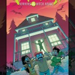 Goosebumps – Horrors of the Witch House (TPB) (2019)