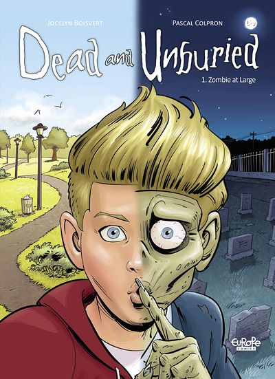 Dead and Unburied Vol. 1 – Zombie at Large (2019)