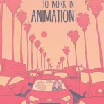 I Moved to Los Angeles to Work in Animation (2020)
