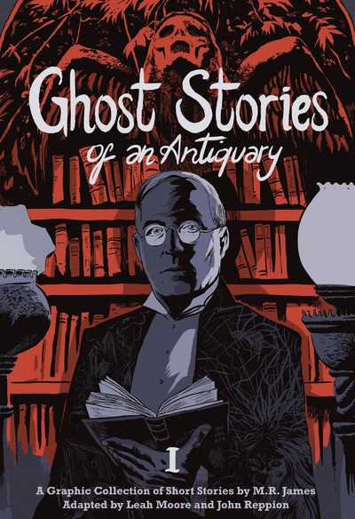 Ghost Stories of an Antiquary Vol. 1 – 2 (2016-2017)