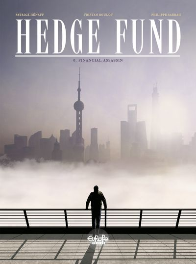 Hedge Fund #6 – Financial Assassin (2020)
