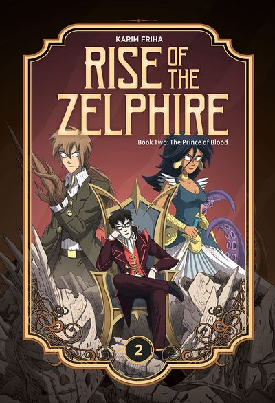 Rise of the Zelphire #2 – The Prince of Blood (2020)