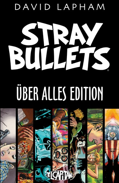 Stray Bullets – Uber Alles Edition (2014)