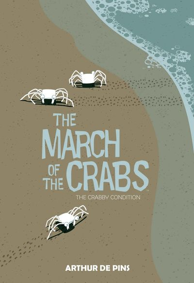 The March of the Crabs Vol. 1 – 3 (2015-2018)