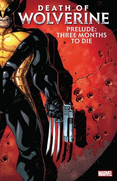 Death Of Wolverine Prelude – Three Months To Die (TPB) (2020)