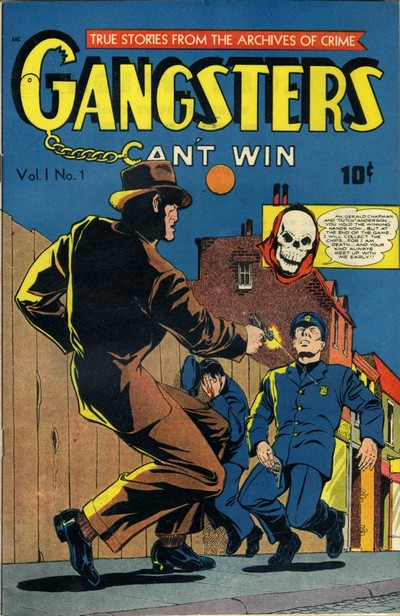 Gangsters Can't Win #1 – 9 (1948-1949)