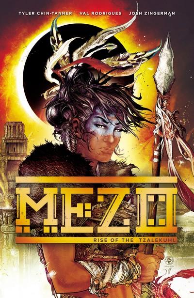 Mezo Vol. 1 – Rise of the Tzalekuhl (TPB) (2019)