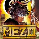 Mezo Vol. 1 – Rise of the Tzalekuhl (TPB) (2019)