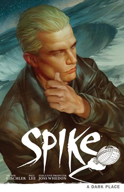 Spike – A Dark Place (TPB) (2013)