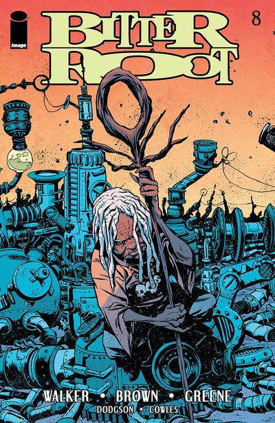 Bitter Root #8 (2020)