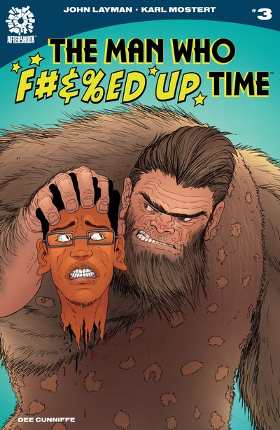 The Man Who Effed Up Time #3 (2020)