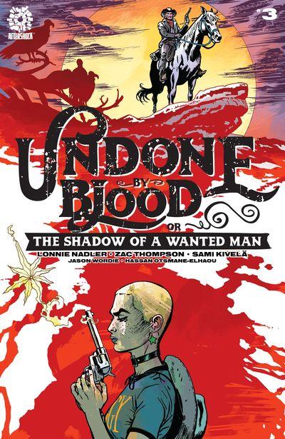 Undone By Blood #3 (2020)