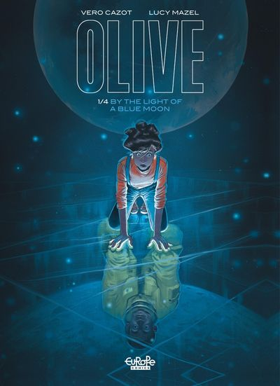Olive #1 – By the Light of a Blue Moon (2020)