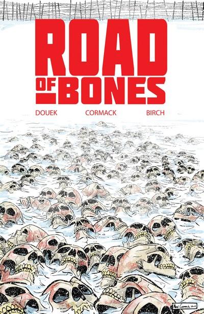 Road of Bones (TPB) (2020)