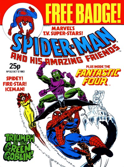 Spider-Man and His Amazing Friends #553 – 578 (1983-1984) (Marvel UK)